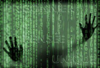 Prisonnier de la pensée unique imposée par un mur numérique